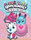 Hatchimal Coloring Book: Hatchimal Adult Coloring Books! (Book For Adults & Teens)