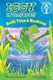 Bath Time & Bedtime (Iggy Iguanodon: Time to Read, Level 2)