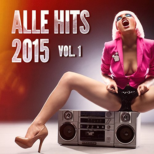 Alle Hits 2015, Vol. 1