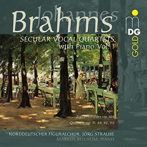 Brahms: Secular Vocal Quartets with Piano, Vol. 1
