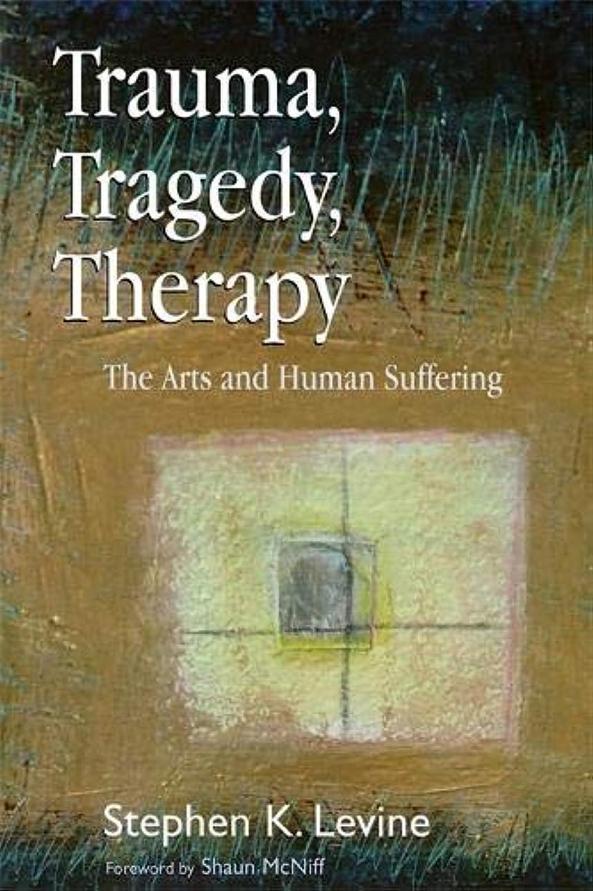 ギター乗って降臨Trauma, Tragedy, Therapy: The Arts and Human Suffering