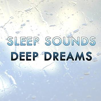 Sleep Sounds for Deep Dreams