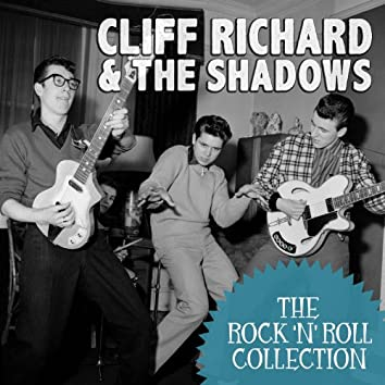 The Rock 'N' Roll Collection: Cliff Richard & The Shadows