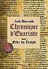 Chronique d'Evariste, Frère du temple ,Tome 1 par Horvath