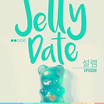 Jelly Date Episode 2