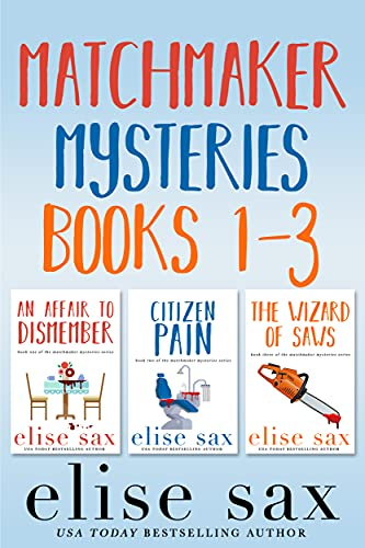 Matchmaker Mysteries Books 1-3 (Matchmaker Marriage Mysteries) by [elise sax]