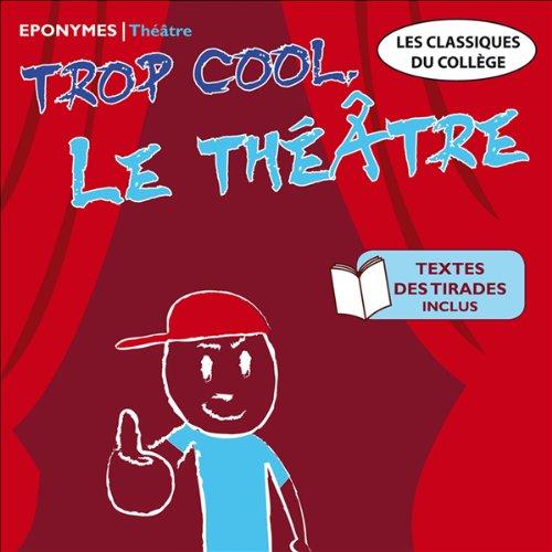 Trop cool le théâtre audiobook cover art