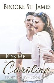 Kiss Me in Carolina (Hunt Family Book 2)