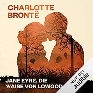 Jane Eyre, die Waise von Lowood                   Autor:                                                                                                                                 Charlotte Brontë                               Sprecher:                                                                                                                                 Gabriele Blum                      Spieldauer: 22 Std. und 19 Min.     477 Bewertungen     Gesamt 4,7
