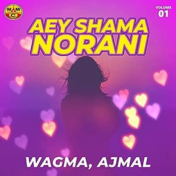 Aey Shama Norani, Vol. 01