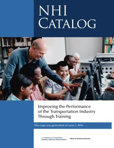 Improving the Performance of the Transportation Industry Through Training: NHI Catalog