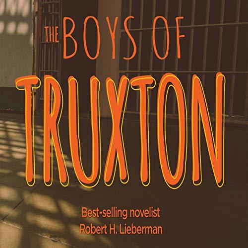 The Boys of Truxton audiobook cover art
