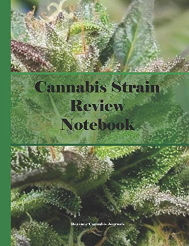 Cannabis Strain Review Notebook: Journal...