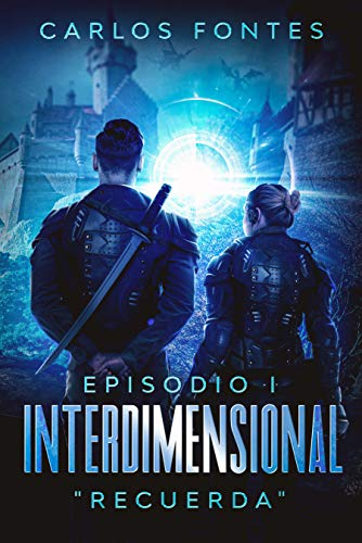 Interdimensional: Episodio I: «Recuerda»