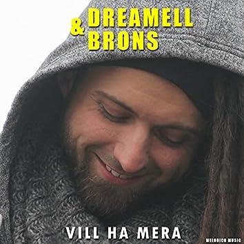 Vill Ha Mera (Radio Edit)