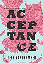 Acceptance: A Novel (The Southern Reach Trilogy (3))