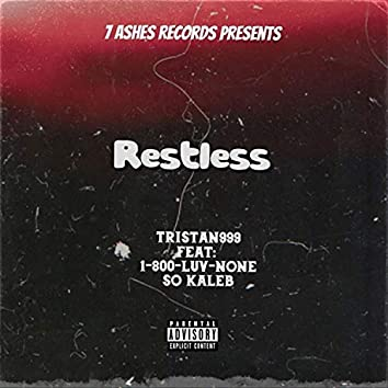 Restless (feat. Tristan 999 & So Kaleb)