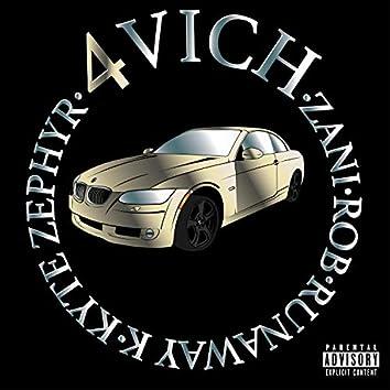 4vich (feat. ROB, Runaway K & Kyte Zephyr)