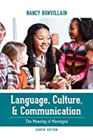 Language, Culture, and Communication: The Meaning of Messages