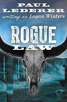 Rogue Law by [Paul Lederer]
