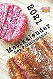 Mettkalender: Der Terminkalender 2021.