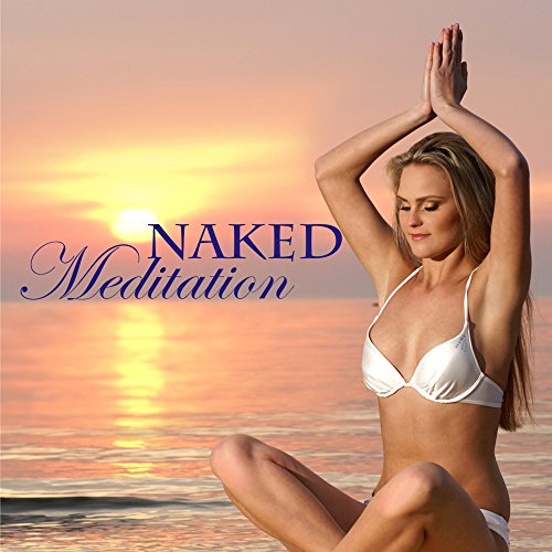 Yoga Undressed - Calming Music for Stretching Out