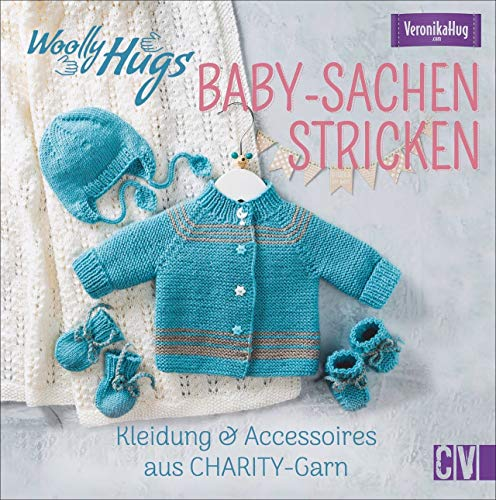 Woolly Hugs Baby-Sachen stricken. Kleidung & Accessoires aus CHARITY-Garn. Mit zarten Streifenmustern, bunten Details und dezenten Farbnuancen zum Kuschelglück für Babys.