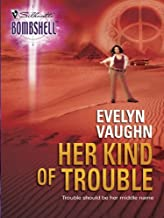 Her Kind of Trouble (The Grail Keepers Book 17)