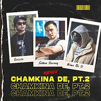 Chamkina De, Pt.2 (Remix)