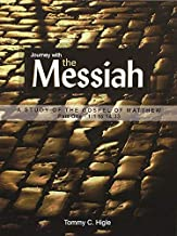Journey with the Messiah (Part One): A 26-lesson study of the Gospel of Matthew (KJV Edition)