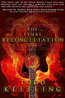 The Final Reconciliation by [Todd Keisling, Crystal Lake Publishing]