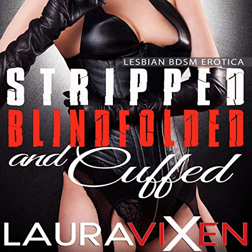 Stripped, Blindfolded and Cuffed audiobook cover art