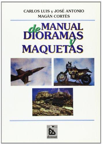 MANUAL DIORAMAS Y MAQUETAS