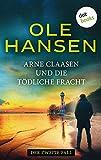 Arne Claasen und die tödliche Fracht: Der zweite Fall