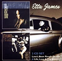 Love's Been Rough on Me / Life Love & The Blues by Etta James (2012-03-06)