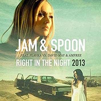 Right in the Night 2013 (Remixes)