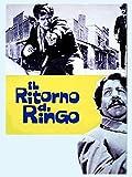 Il ritorno di Ringo...