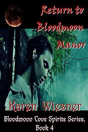 Bloodmoon Cove Spirits Series, Book 4