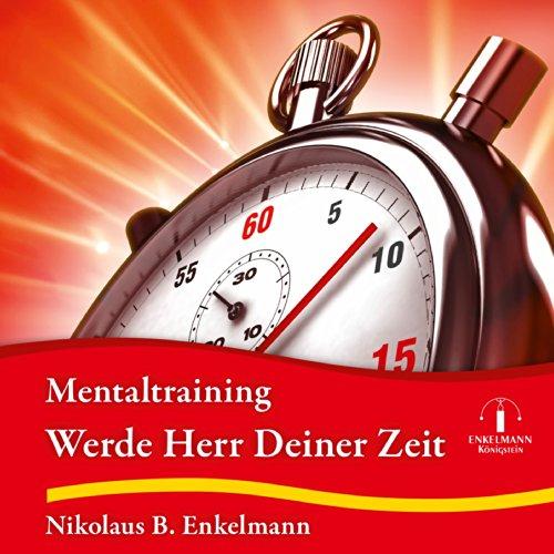 Werde Herr Deiner Zeit audiobook cover art