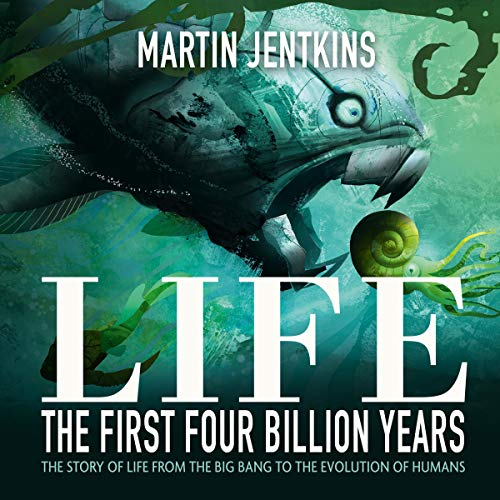 Life: The First 4 Billion Years audiobook cover art