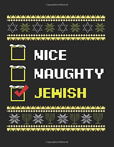 Nice Naughty Jewish Hanukkah Channukah Funny: College Ruled Notebook Paper and Diary to Write In / 120 Pages / 8.5'x11'