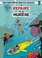 Les Aventures de Spirou et Fantasio, Tome 9 - Le repaire de la murène : Opé l'été BD 2019 d'André Franquin