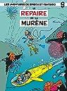Spirou et Fantasio, tome 9 : Le Repaire de la murène par Franquin