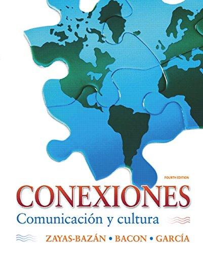 Conexiones: Comunicacin Y Cultura (Spanish Edition)