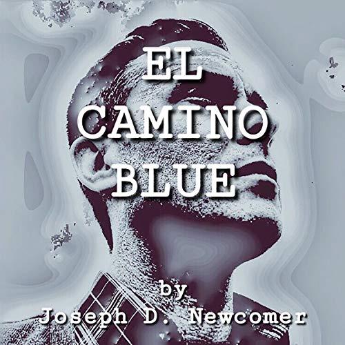 El Camino Blue audiobook cover art