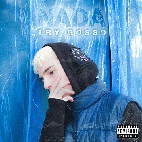 TRY Gosso