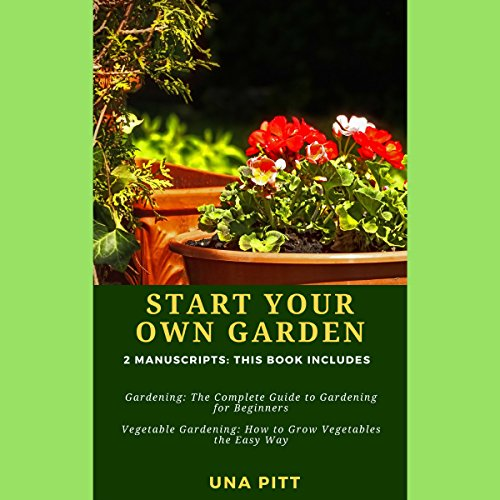 Start Your Own Garden: 2 Manuscripts audiobook cover art