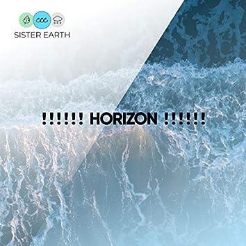 ! ! ! ! ! ! Horizon ! ! ! ! ! !