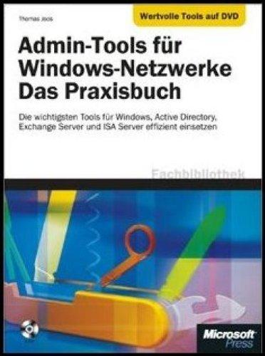 Admin-Tools für Windows-Netzwerke-Das Praxisbuch