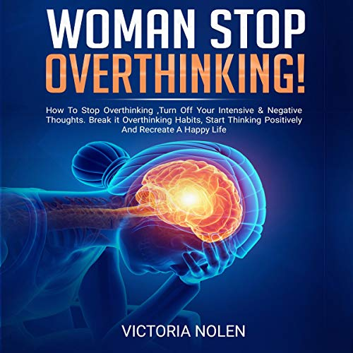 Woman Stop Overthinking! audiobook cover art